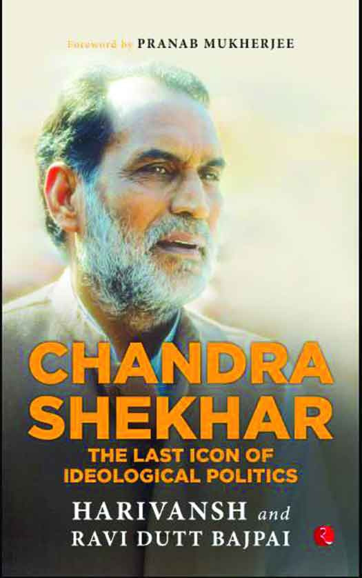The life and times of Chandra Shekhar