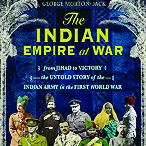when Indians fought For The  Empire